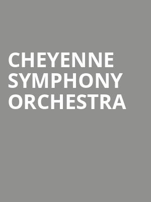Cheyenne Symphony Orchestra at Cheyenne Civic Center