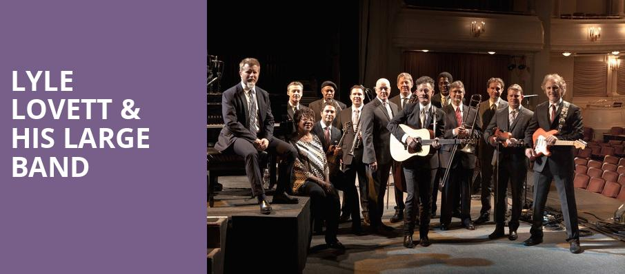 Lyle Lovett His Large Band, Cheyenne Civic Center, Cheyenne